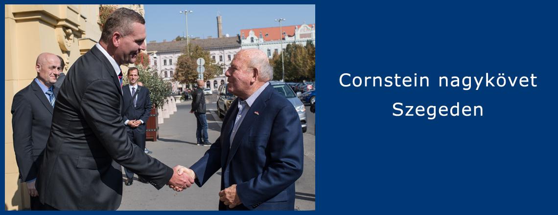 Cornstein nagykövet október 12-én Szegedre látogatott.